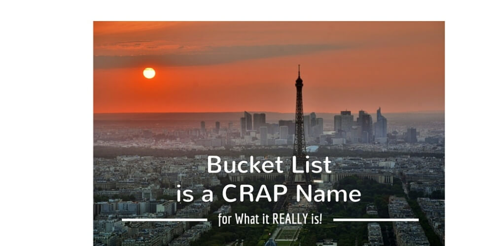 Bucket list.CrapName.TWIT