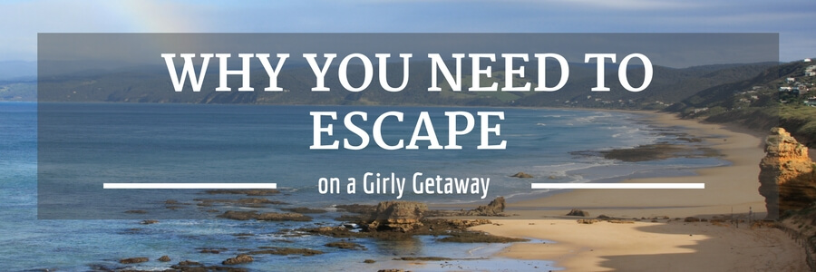 Why You Need to Escape.Girly.POST