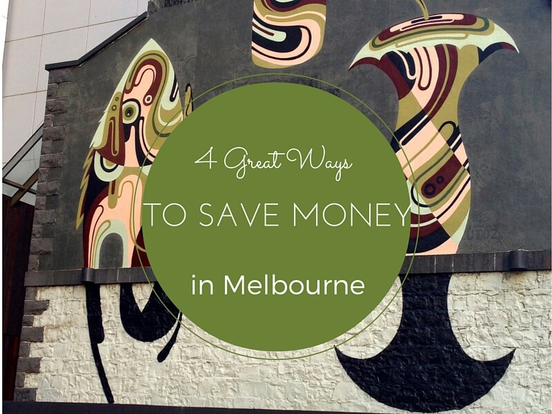4 Great Ways to Save Money While Visiting Melbourne (Australia)