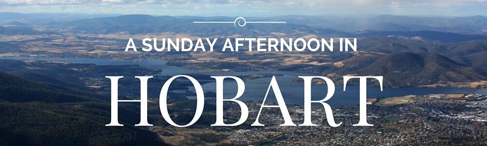 Sunday in Hobart