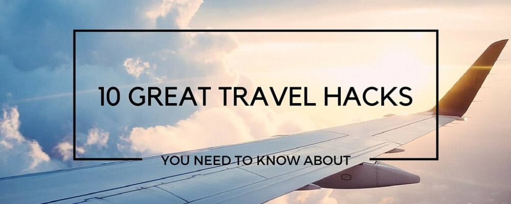 10 Great Travel Hacks.PLane