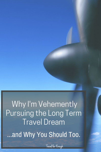 Why I'm pursuing the long term dream...and why you should too!