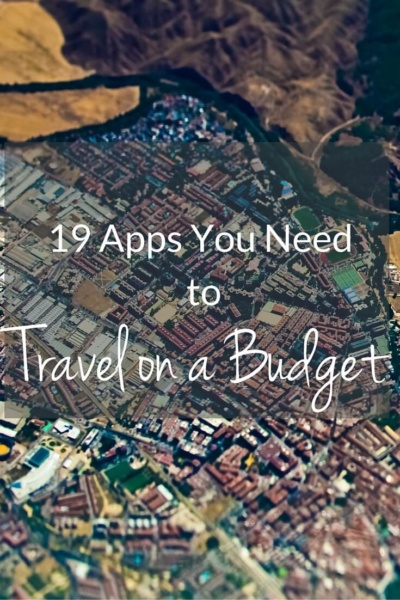 19 Apps You Need to Travel on a Budget PIN