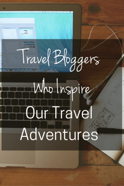 Travel Bloggers Who inspire.PIN