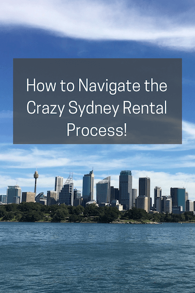 How to Navigate the Crazy Sydney Rental Process! | When we moved back to Australia, we went through the crazy rental process in Sydney. I felt like a foreigner! Here's our tips on how to navigate it.