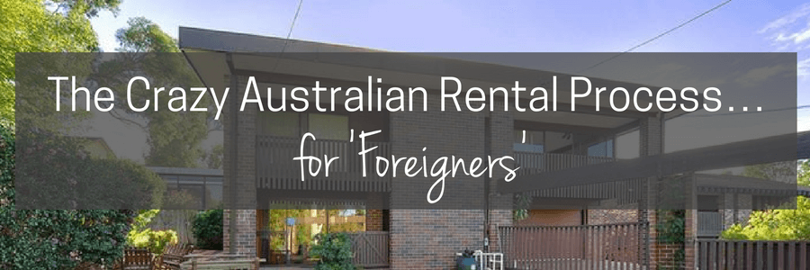 the-crazy-australian-rental-process-for-foreigners-post-1