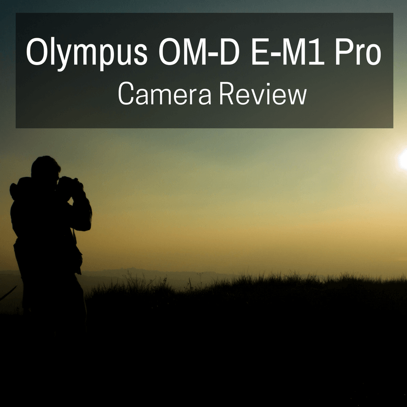 Olympus OMD EM1 Pro Camera Review