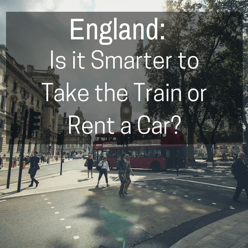 England: Is it Smarter to Take the Train or to Rent a Car?