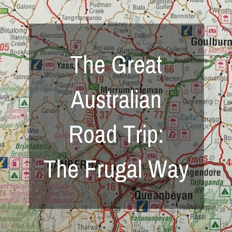 The Great Australian Road Trip, The Frugal Way