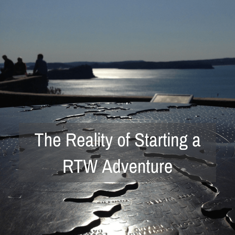 The Reality of Starting a RTW Adventure