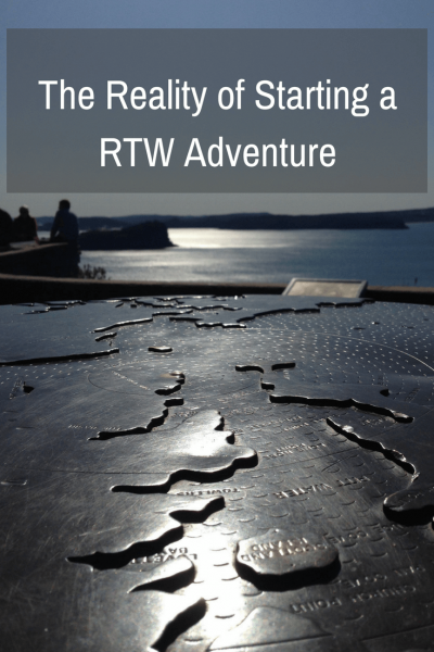 Reality of Starting a RTW Adventure.PIN