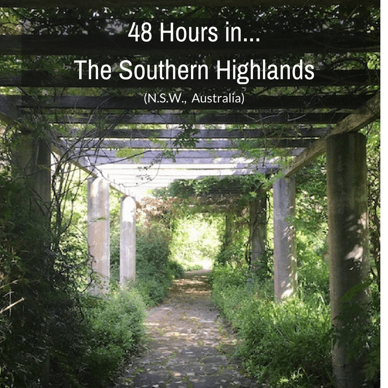 48 Hours In…The Southern Highlands