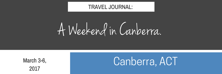 Weekend in Canberra