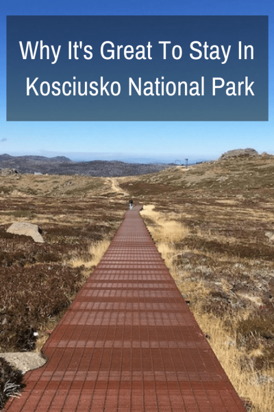 Staying within Kosciuszko National Park is perfect to base yourself when visiting N.S.W.'s Snowy Mountains. It's beautiful and you can be one with nature.