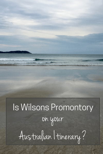 Is Wilsons Promontory on Your Australian Itinerary?   Wilsons Promontory was one of the first places we put on our Australian road trip itinerary, after reading rave reviews. Here's why you must add it too.