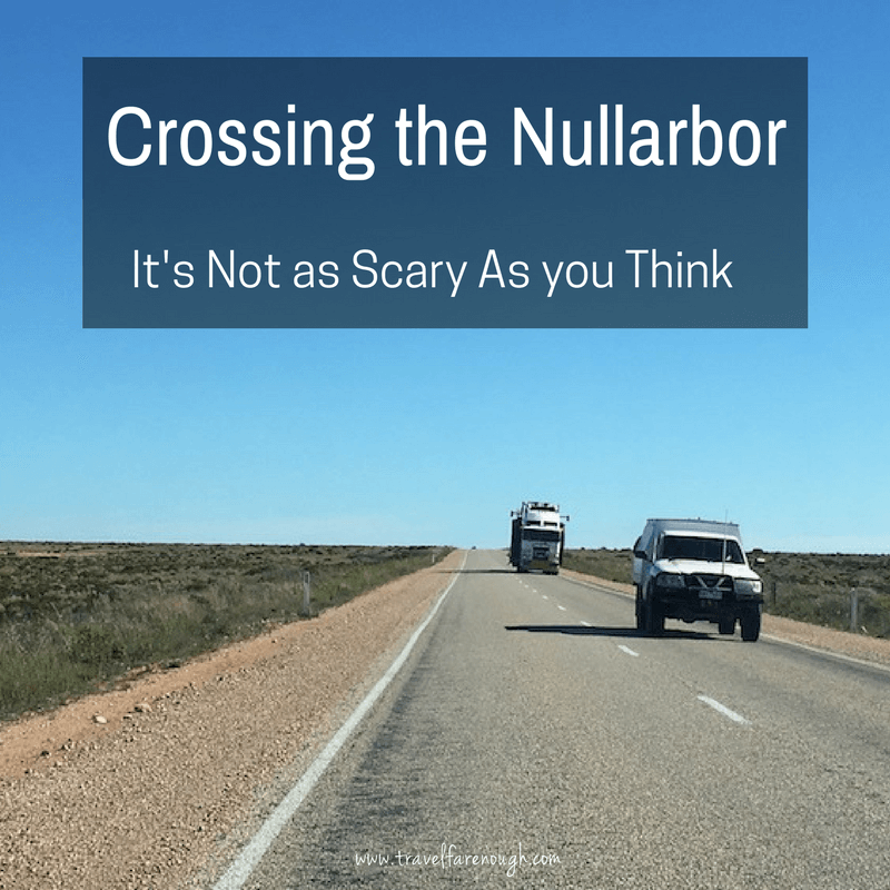 Crossing The Nullarbor – It's Not as Scary As You May Think