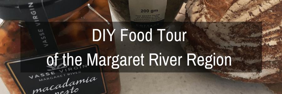 DIY Food Tour of the Margaret River Region.POST