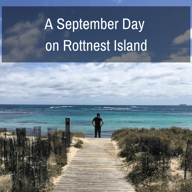 A September Day on Rottnest Island