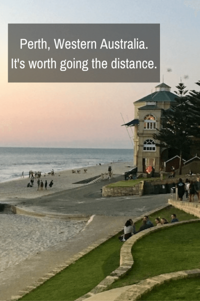 Perth. It's worth going the distance. | Travel Far Enough | Yeah, Perth seems like a long way to go, especially if you're in Australia for a short time, but after finally getting there myself after too many years, I can tell you with great certainty: It's worth going the distance.