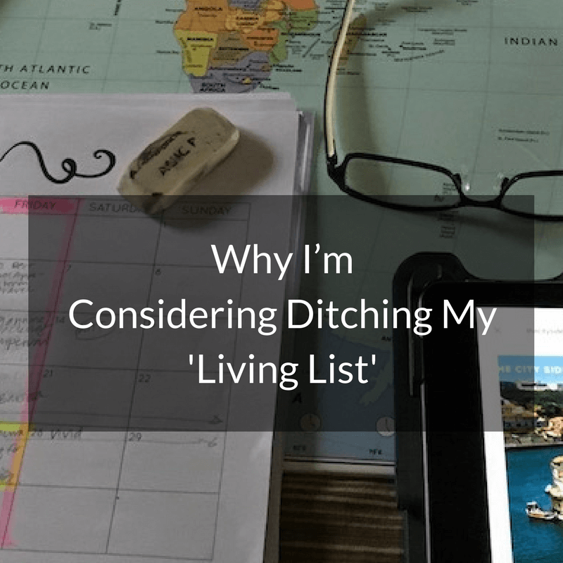 Why I'm  Considering Ditching My  'Living List'