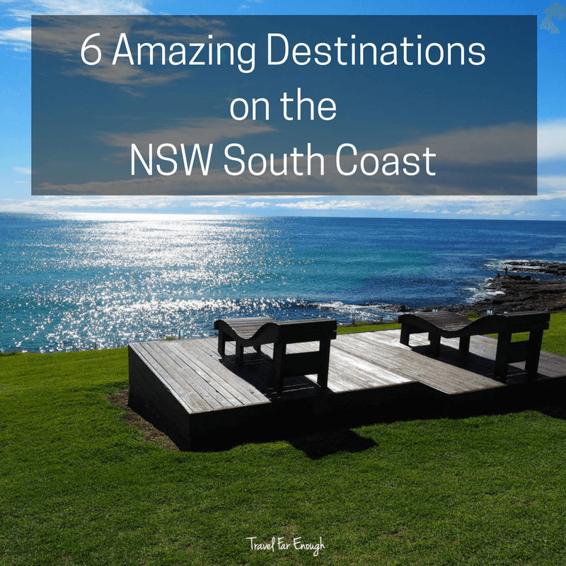 6 Amazing Destinations on the N.S.W. South Coast
