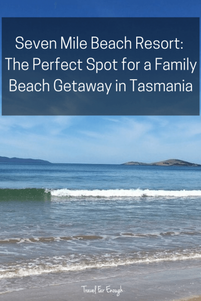 Travel Far Enough | Seven Mile Beach Resort | For a family beach getaway, only minutes from downtown Hobart, this is the perfect place to base for a family holiday in Tasmania. Self-contained units provide the space and opportunity to spread out or come together.