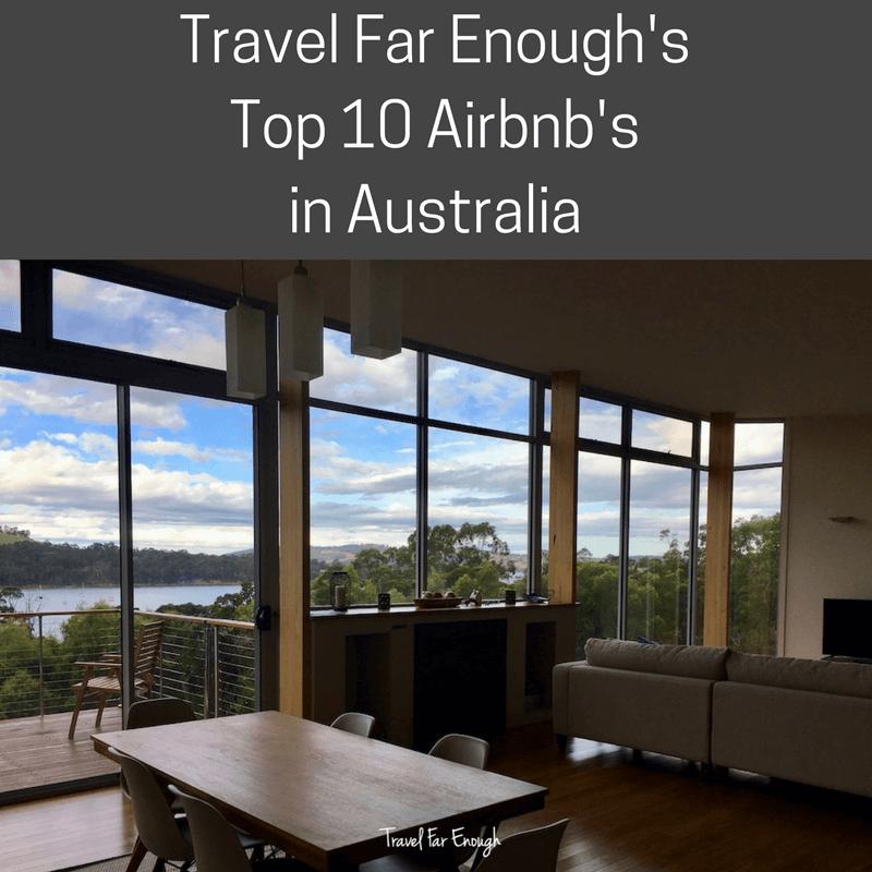 Travel Far Enough's Top 10 AirBnbs in Australia