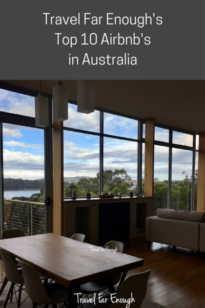 Top 10 Airbnbs | Travel Far Enough | From basic to luxury accommodation, I found a haven in each of these Airbnbs. After a 10-month road trip, with many, many nights in Airbnb stays, here are my Top 10 in Australia.