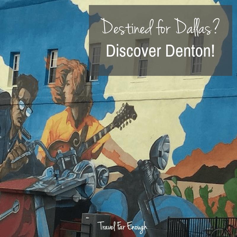 Destined for Dallas?  Discover Denton!