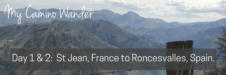 Travel Far Enough | Camino Wander - Day 1 & 2, Roncesvalles, Spain