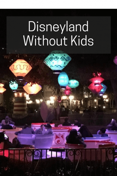 Disneyland WITHOUT Kids | Travel Far Enough | Disneyland. It's one place where you can totally act like a kid and everyone around you understands! Disneyland is a place that's not just for kids!