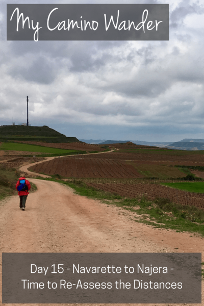 Day 15 of the Camino Wander | Travel Far Enough | I found I enjoy the Camino journey more when I shorten my distances and send my backpack forward - and isn't that the point of the Camino?