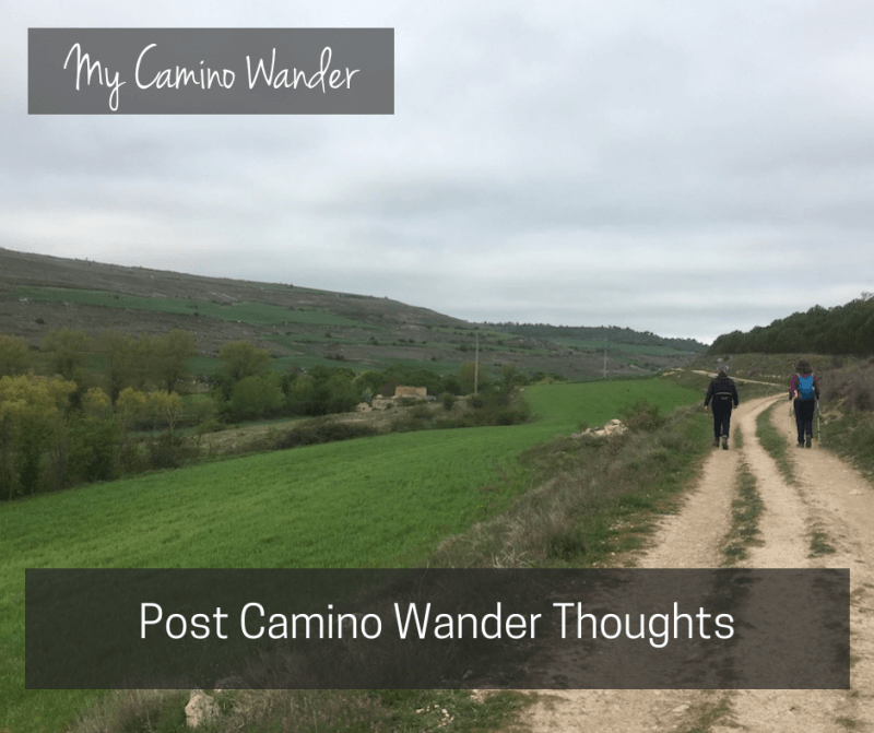 Camino Wander: Post Camino Wander Thoughts