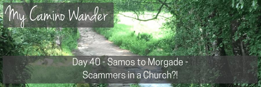 day 40 of the camino wander.POST
