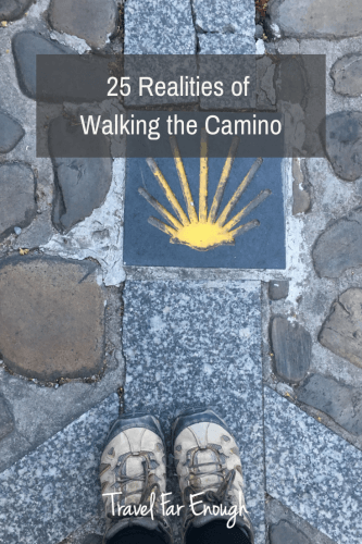 25 Realities of Walking the Camino | Travel Far Enough